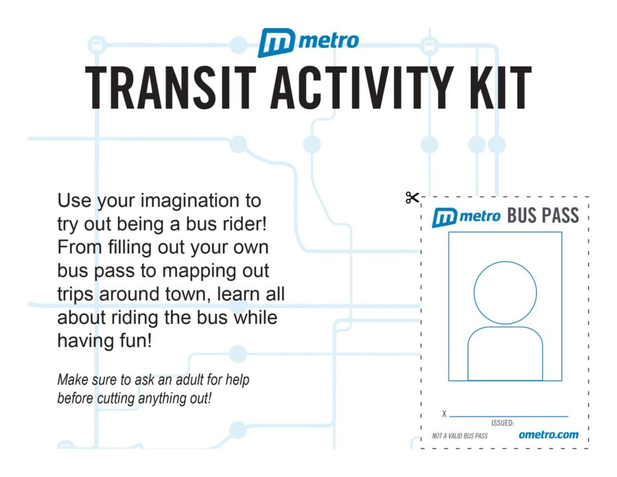 One activity in the Metro Transit Activity Kit allows you to cut out and design your own bus pass