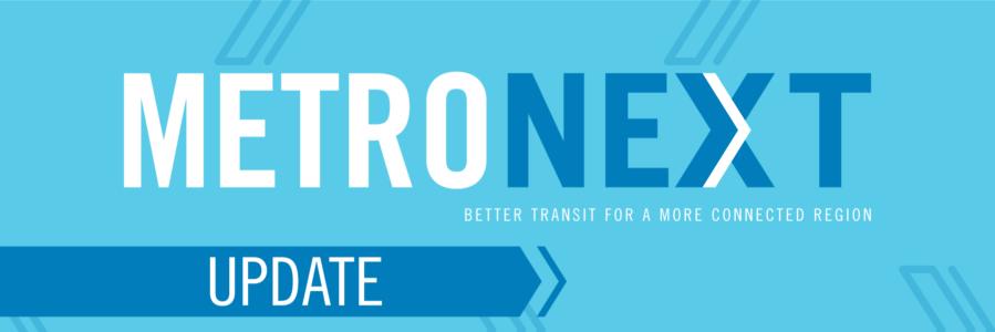 MetroNEXT Update graphic